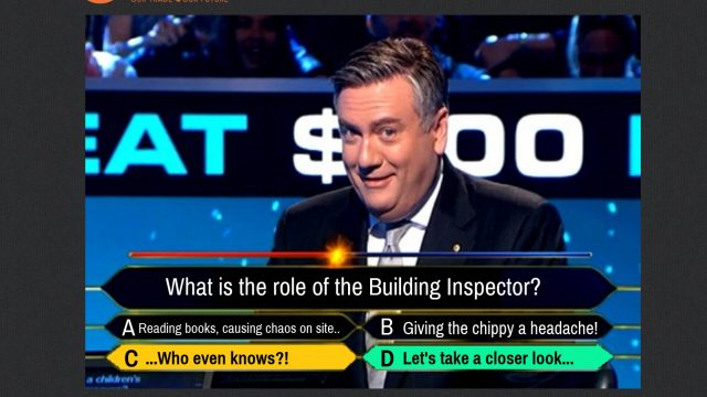 What is the role of the building inspector?